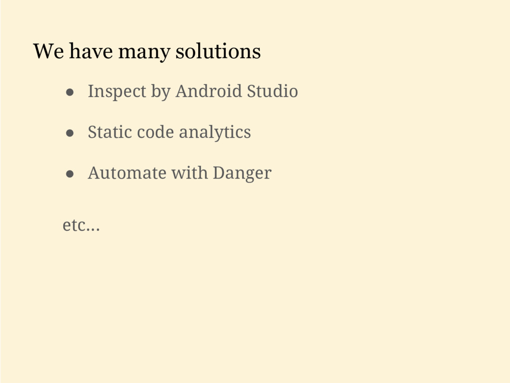 We have many solutions ● Inspect by Android Stu...