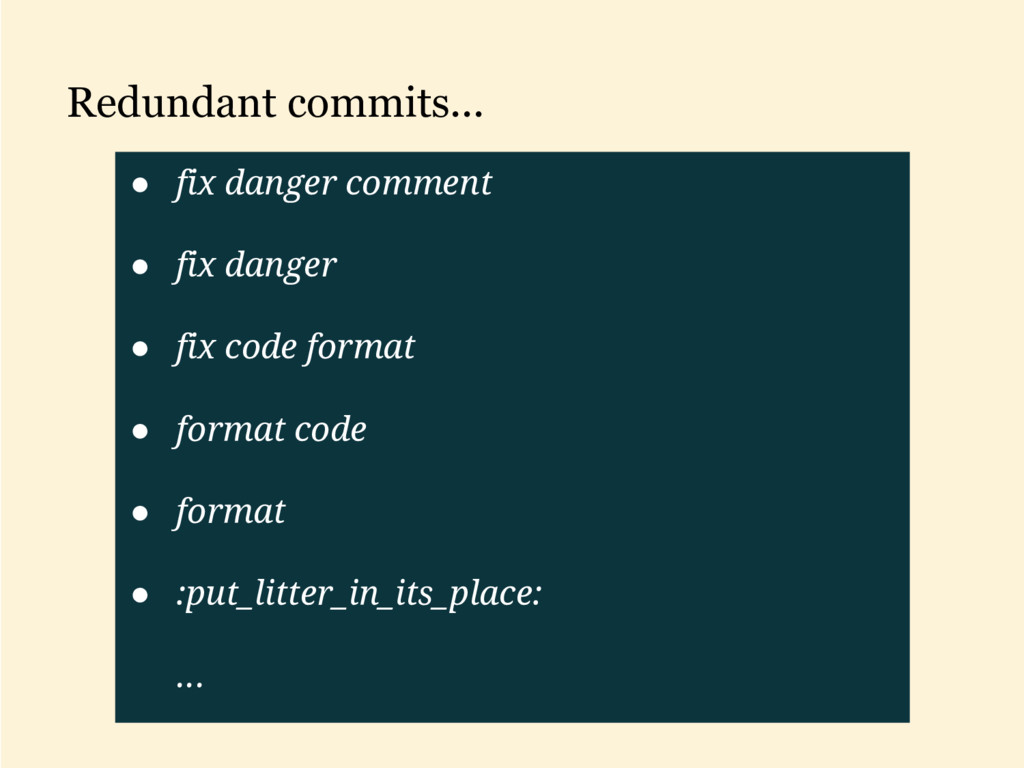 Redundant commits... ● fix danger comment ● fix...