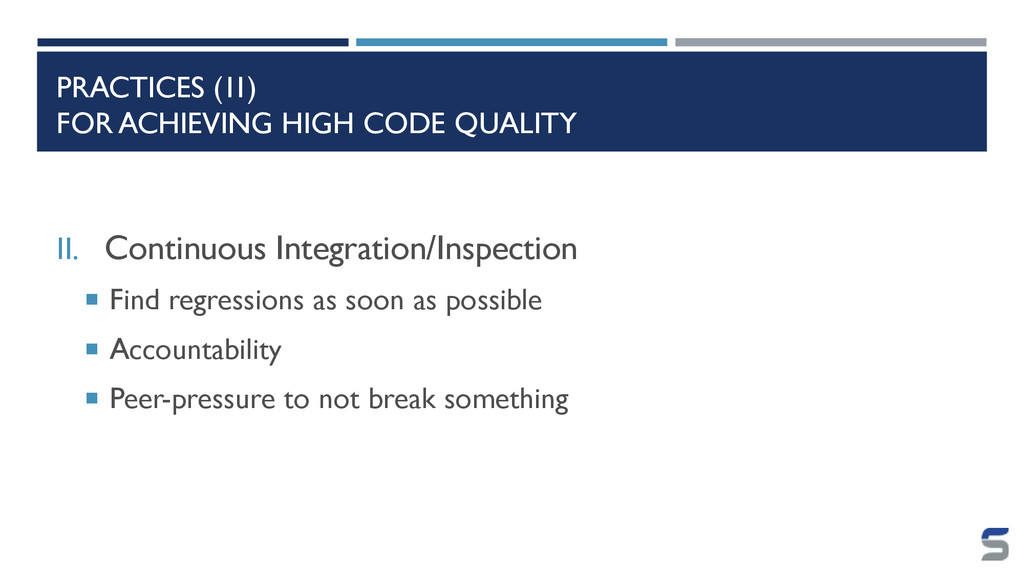 PRACTICES (II) FOR ACHIEVING HIGH CODE QUALITY ...