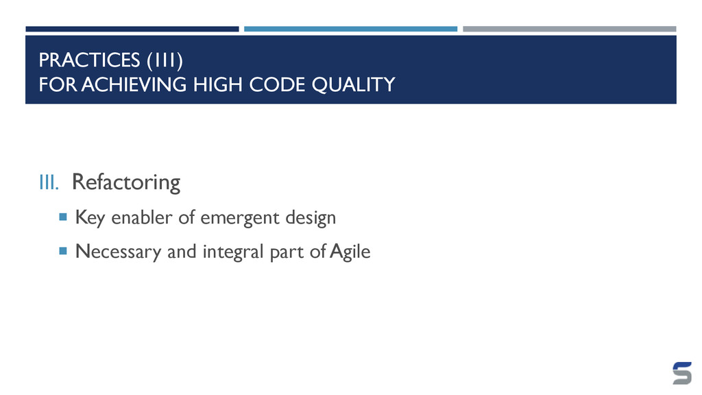 PRACTICES (III) FOR ACHIEVING HIGH CODE QUALITY...