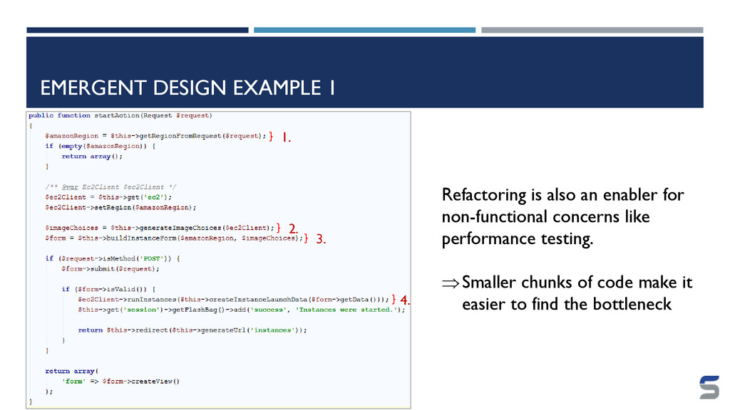 EMERGENT DESIGN EXAMPLE 1 Refactoring is also a...