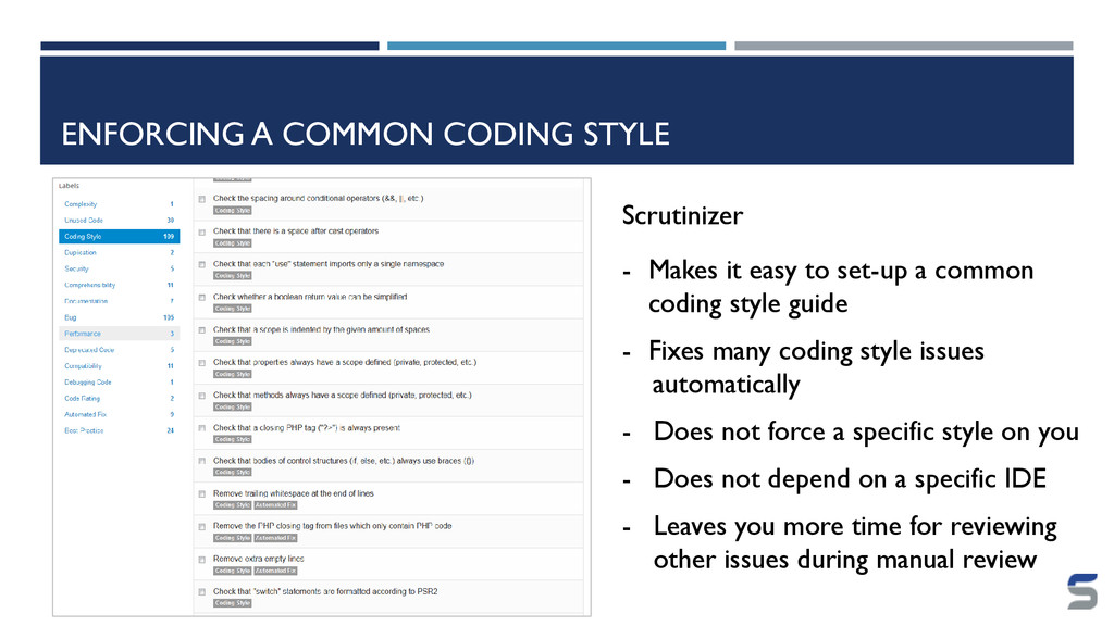 ENFORCING A COMMON CODING STYLE Scrutinizer - M...