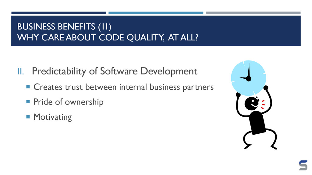 BUSINESS BENEFITS (1I) WHY CARE ABOUT CODE QUAL...