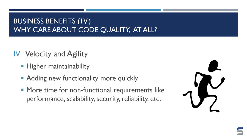 BUSINESS BENEFITS (1V) WHY CARE ABOUT CODE QUAL...
