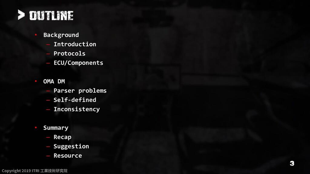 > • Background – Introduction – Protocols – ECU...