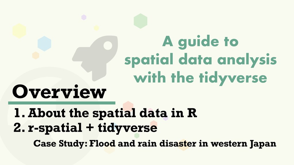 A guide to spatial data analysis with the tidyv...