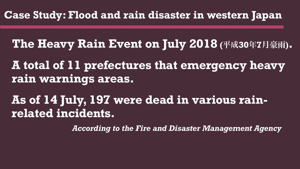 Case Study: Flood and rain disaster in western ...