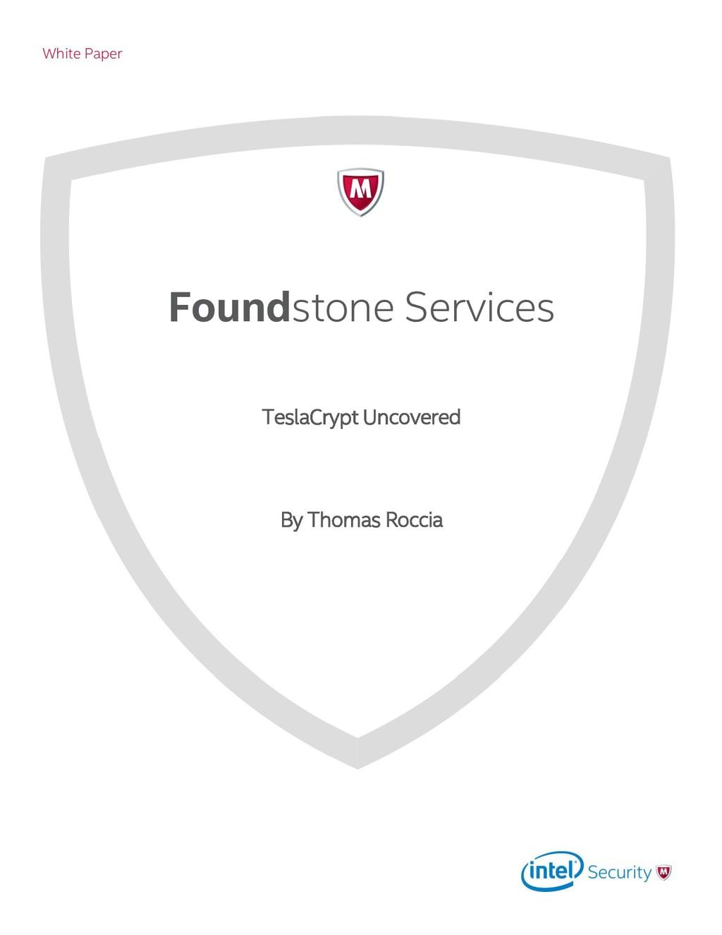 White Paper Foundstone Services TeslaCrypt Unco...