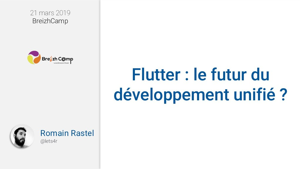 Flutter : le futur du développement unifié ? Ro...