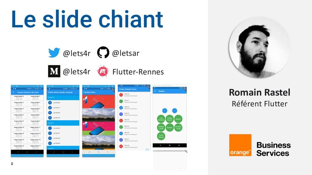 2 Le slide chiant Romain Rastel Référent Flutte...