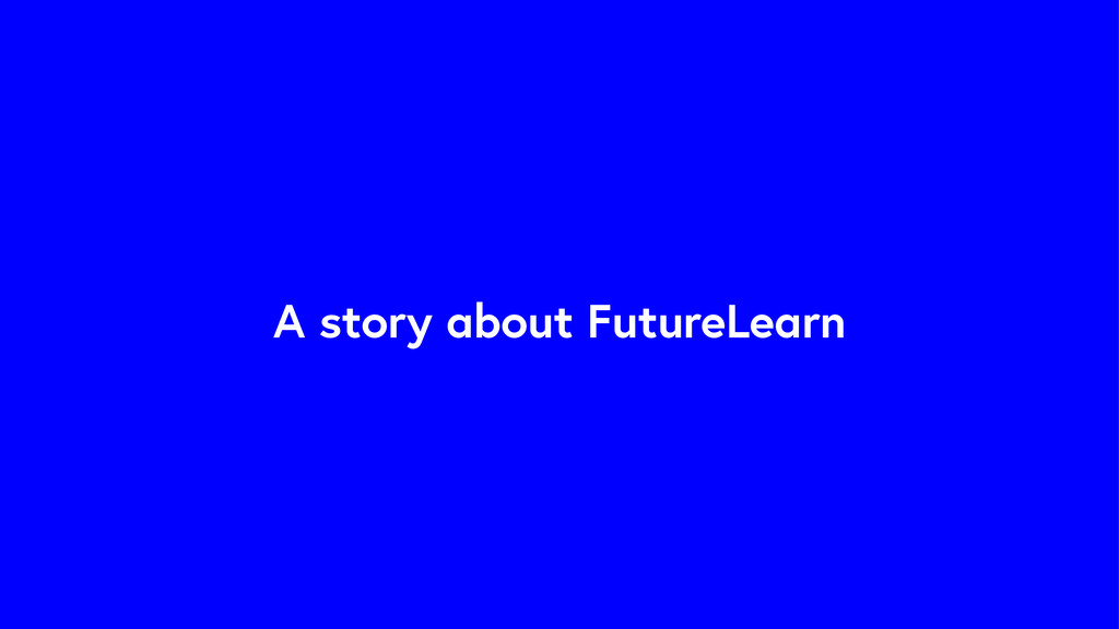 A story about FutureLearn