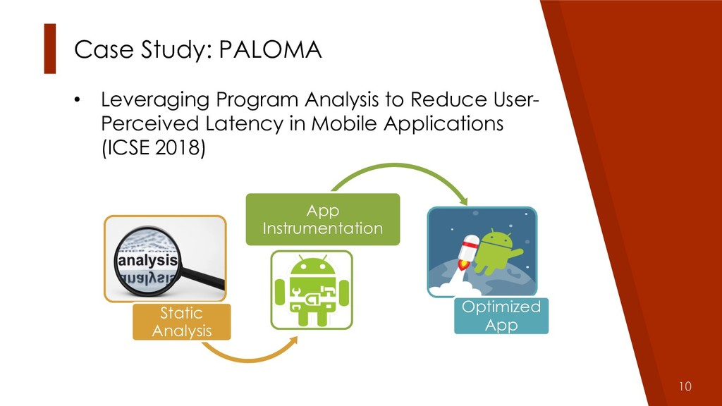 10 Case Study: PALOMA • Leveraging Program Anal...