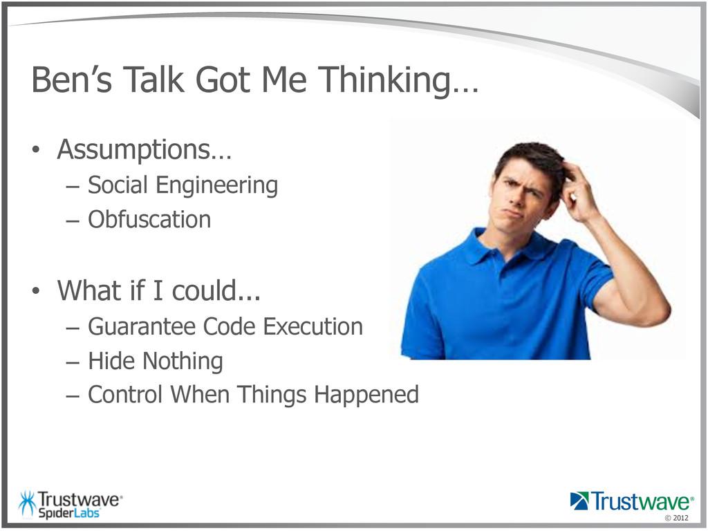 © 2012 Ben's Talk Got Me Thinking… • Assumptio...