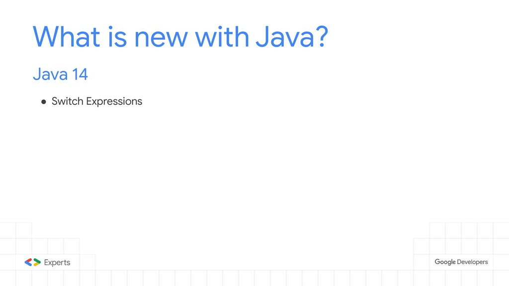 What is new with Java? Java 14 ● Switch Express...