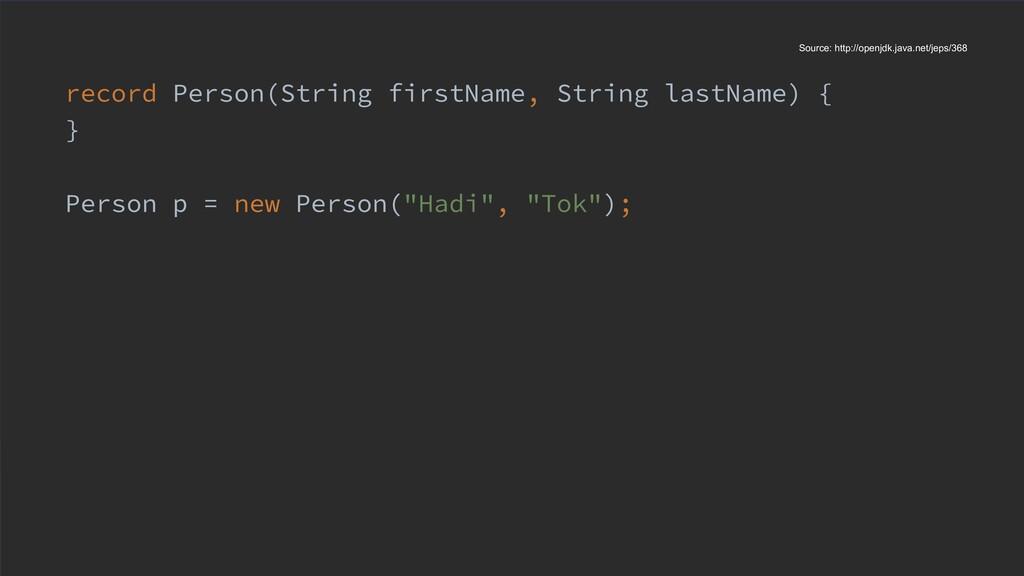 record Person(String firstName, String lastName...