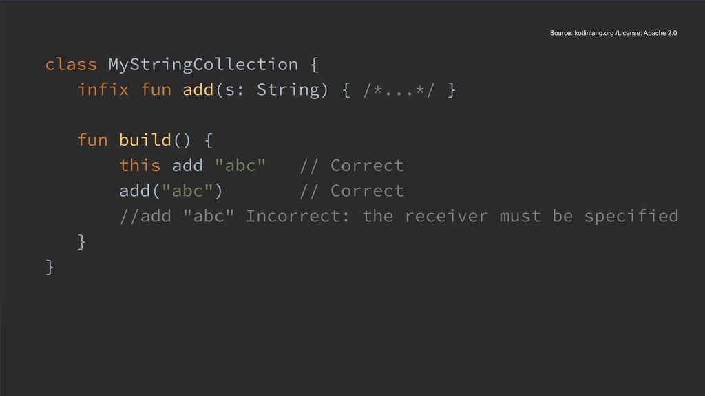 class MyStringCollection { infix fun add(s: Str...