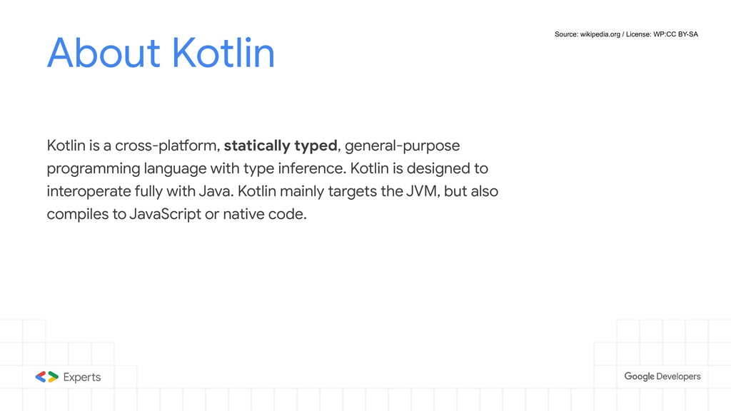 About Kotlin Kotlin is a cross-platform, static...