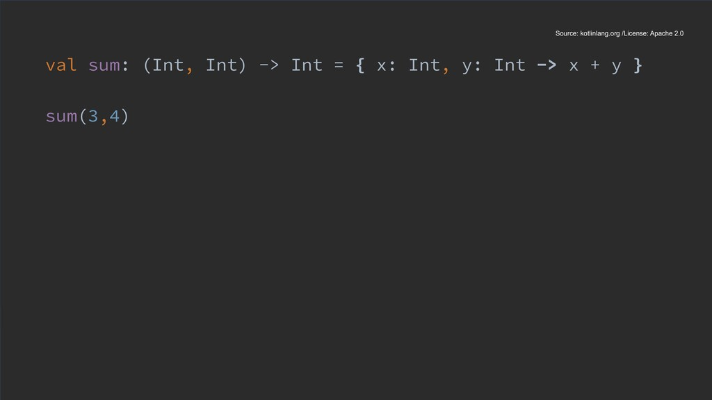 val sum: (Int, Int) -> Int = { x: Int, y: Int -...