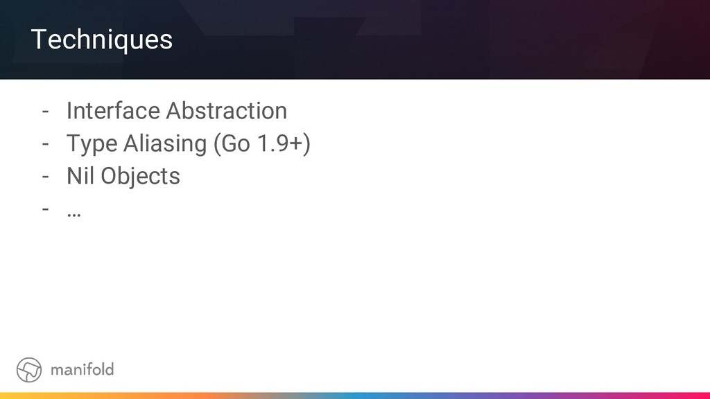 Techniques - Interface Abstraction - Type Alias...