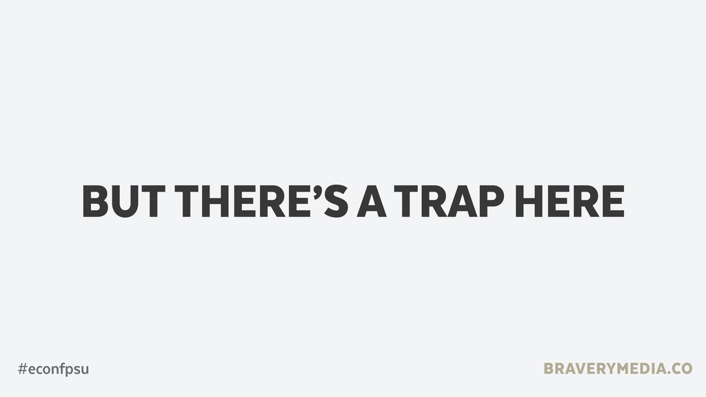 BRAVERYMEDIA.CO BUT THERE'S A TRAP HERE #econfp...