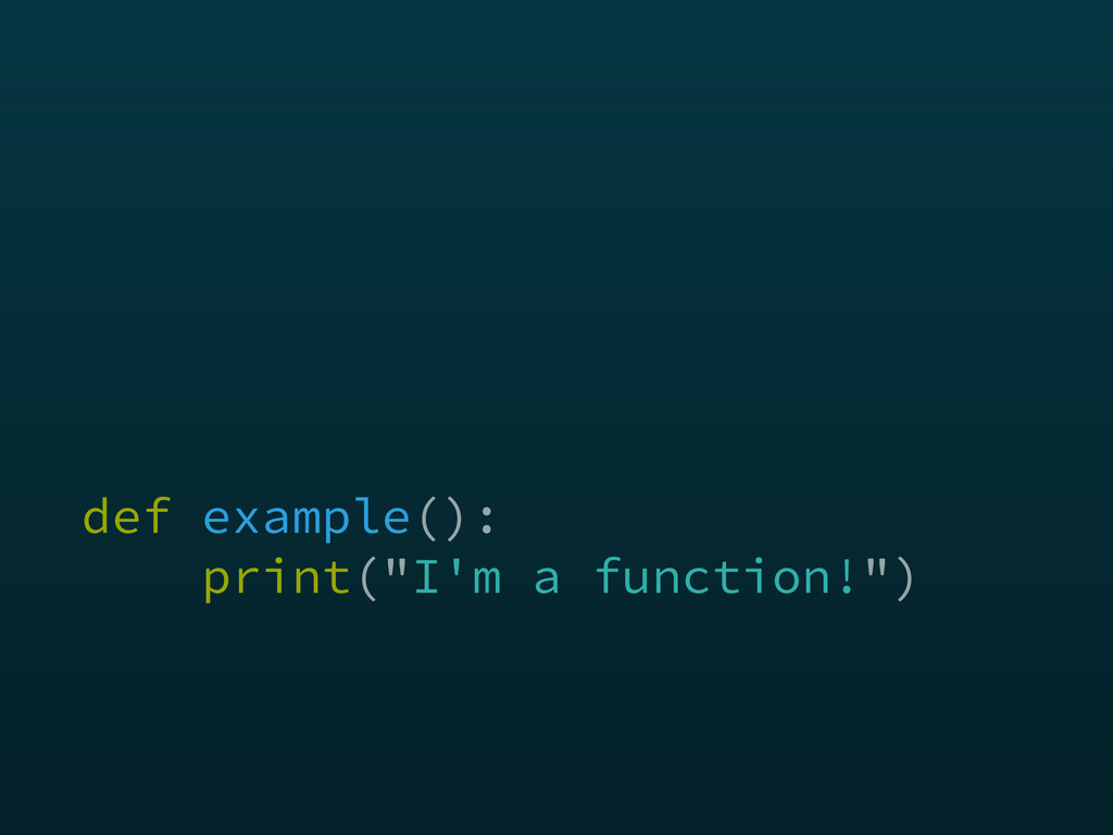 def example():