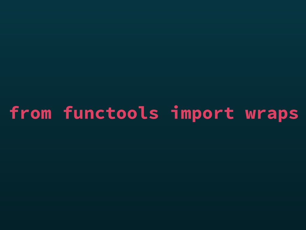 from functools import wraps