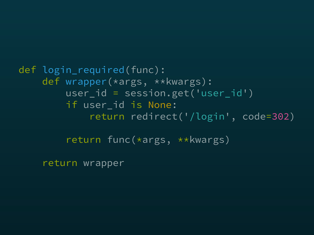def login_required(func):