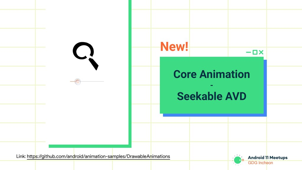 GDG Incheon Core Animation - Seekable AVD New! ...