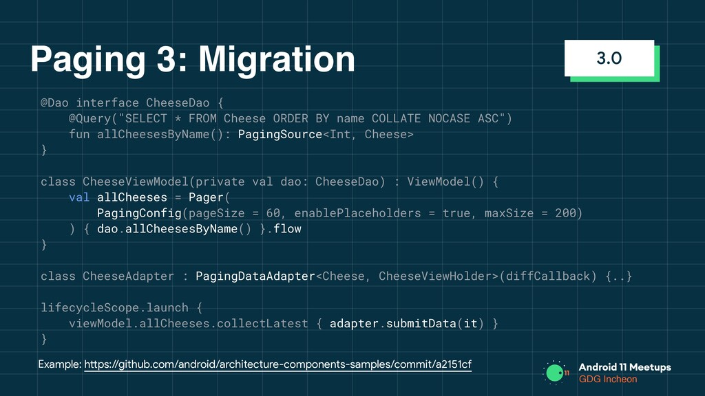GDG Incheon Paging 3: Migration Example: https:...