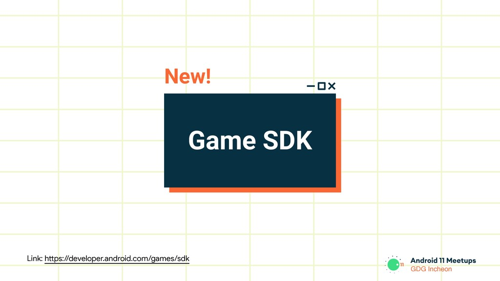 GDG Incheon Game SDK New! Link: https://develop...