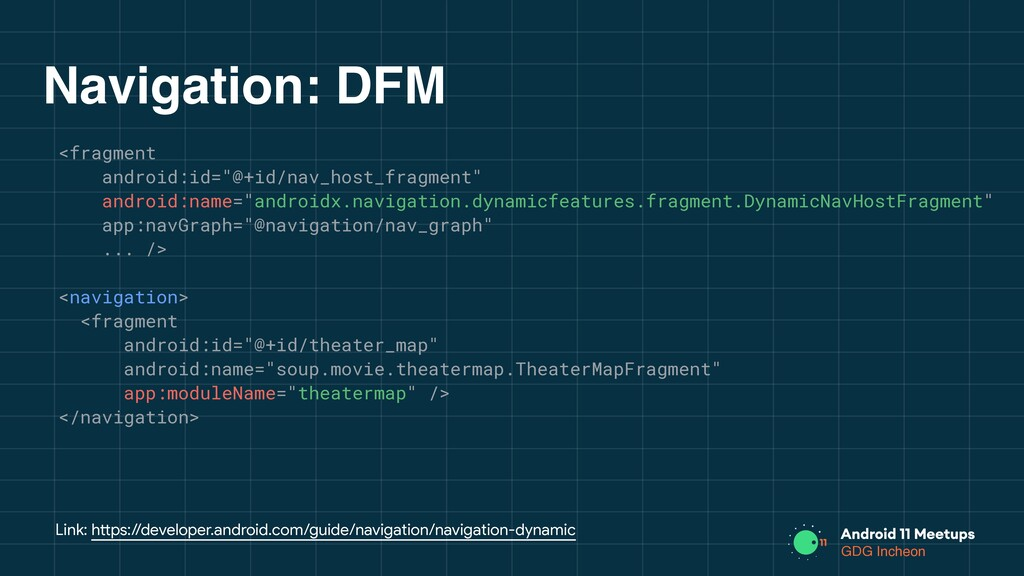 GDG Incheon Navigation: DFM <fragment android:i...