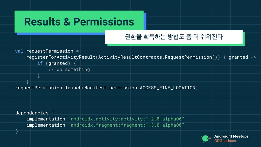 GDG Incheon val requestPermission = registerFor...