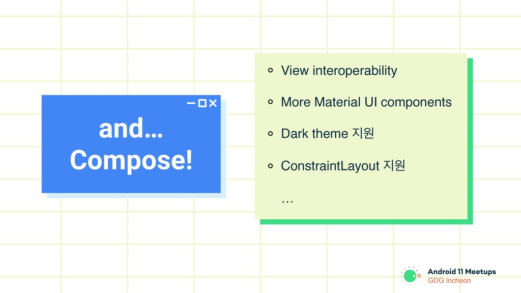 GDG Incheon and… Compose! ० View interoperabili...