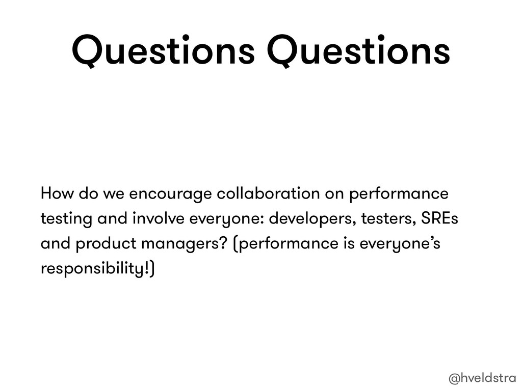 Questions Questions How do we encourage collabo...