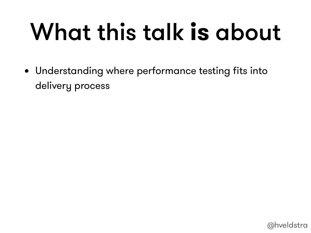 What this talk is about • Understanding where p...