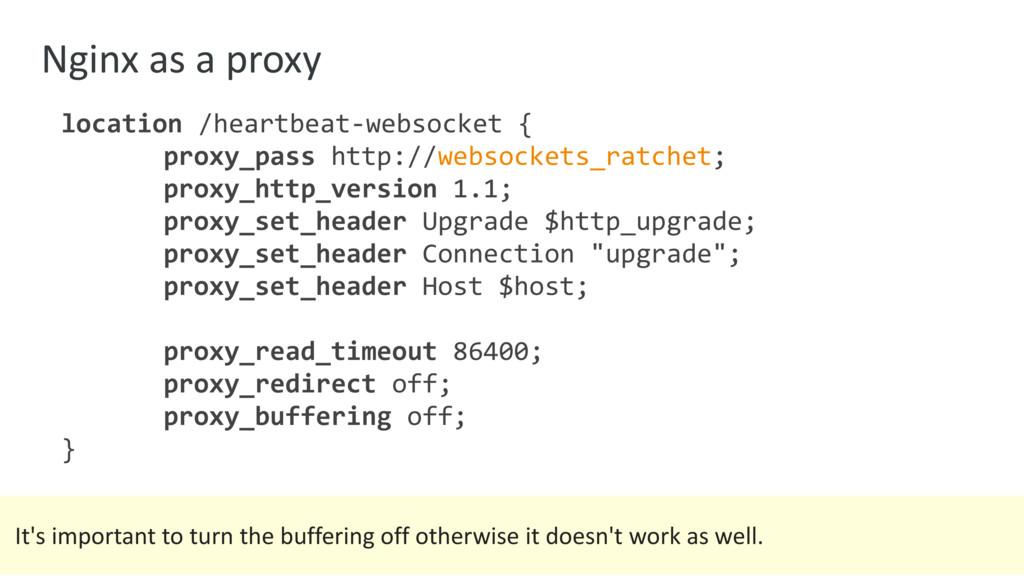 Nginx as a proxy location /heartbeat-websocket ...