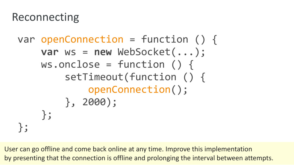 Reconnecting var openConnection = function () {...