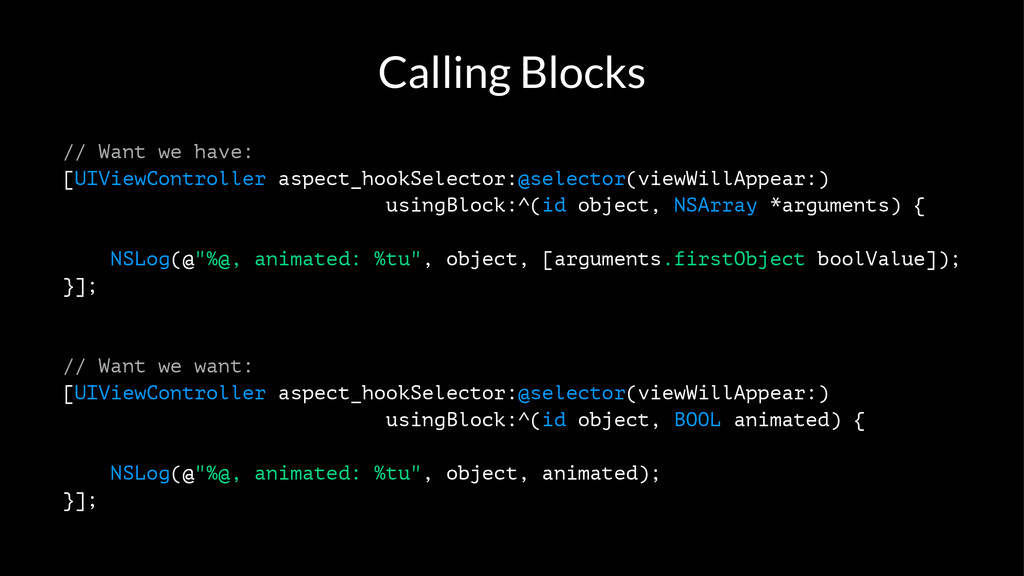 Calling Blocks // Want we have: [UIViewControll...