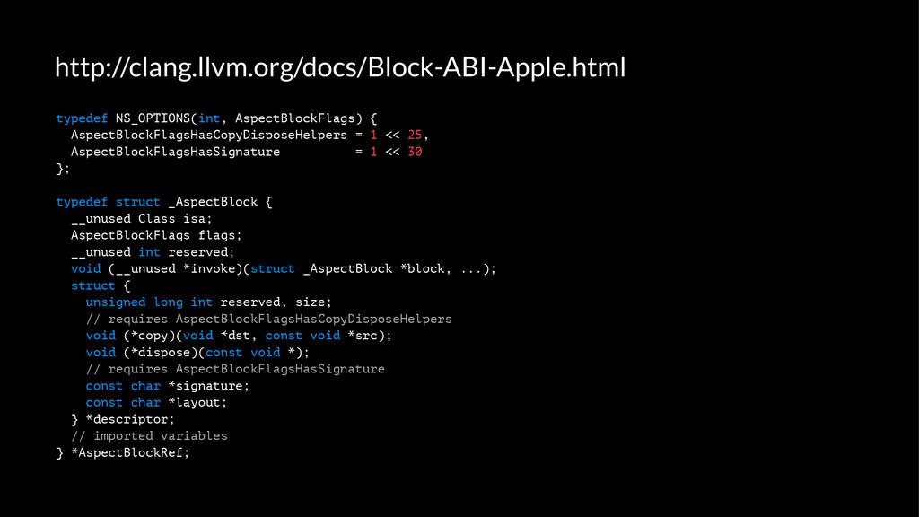 http://clang.llvm.org/docs/Block-ABI-Apple.html...