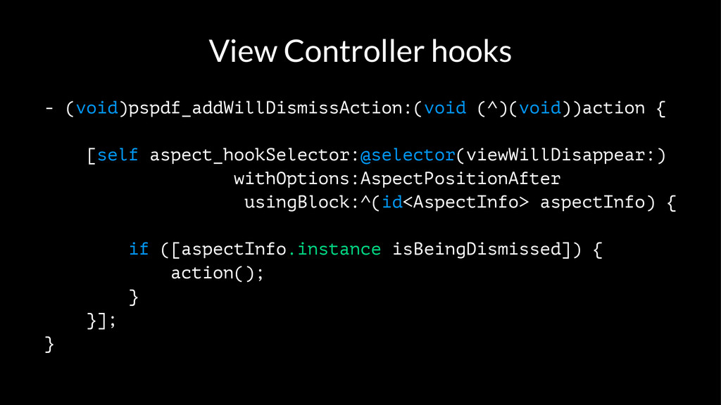 View Controller hooks - (void)pspdf_addWillDism...