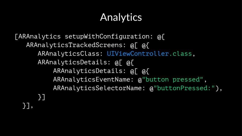 Analytics [ARAnalytics setupWithConfiguration: ...
