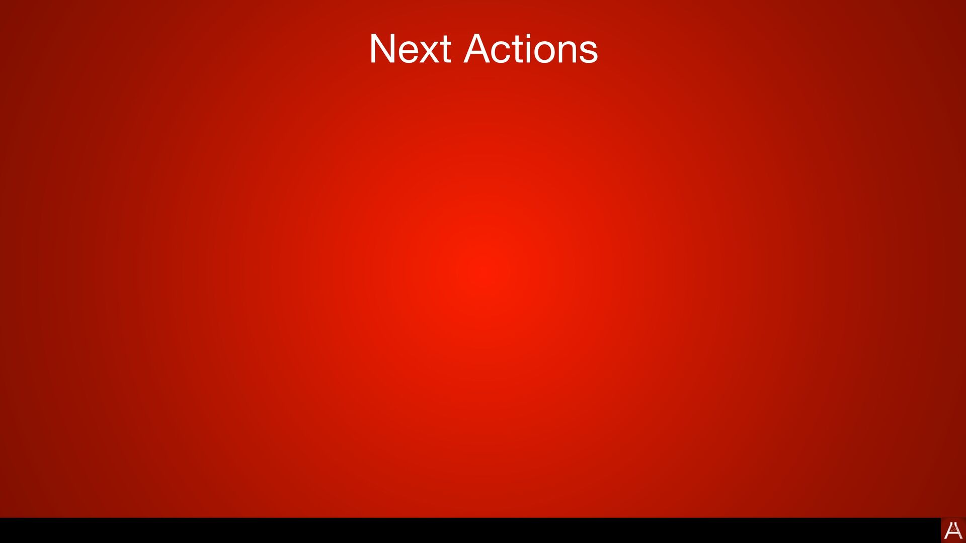 Next Actions 🔭