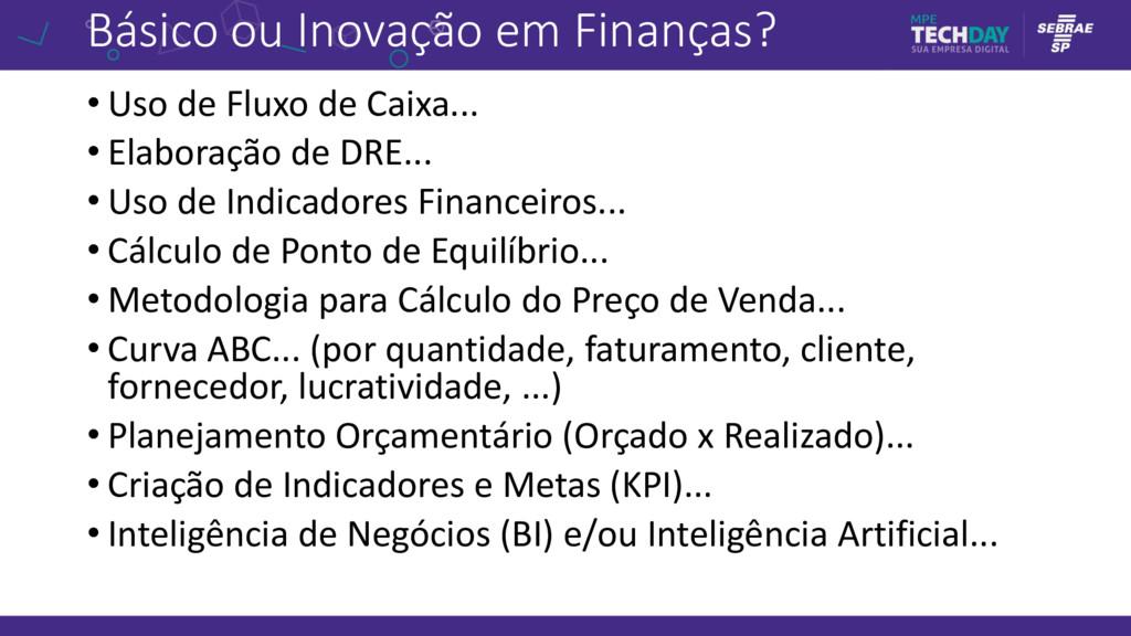 Básico ou Inovação em Finanças? • Uso de Fluxo ...