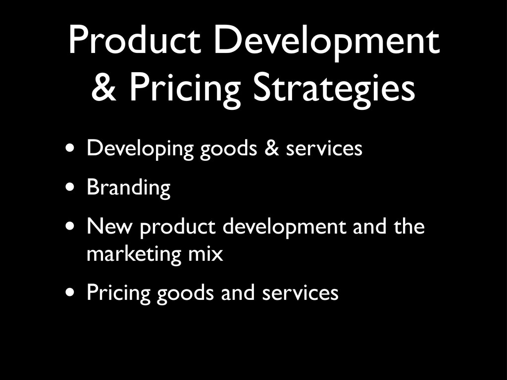 Product Development & Pricing Strategies • Deve...