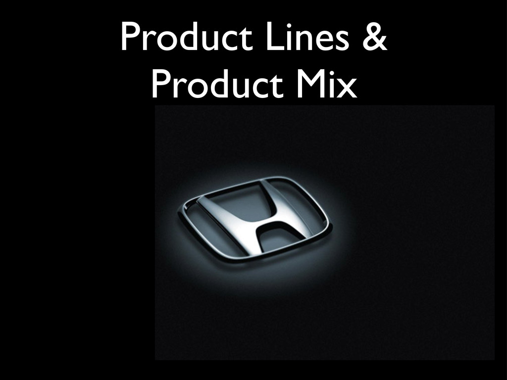 Product Lines & Product Mix