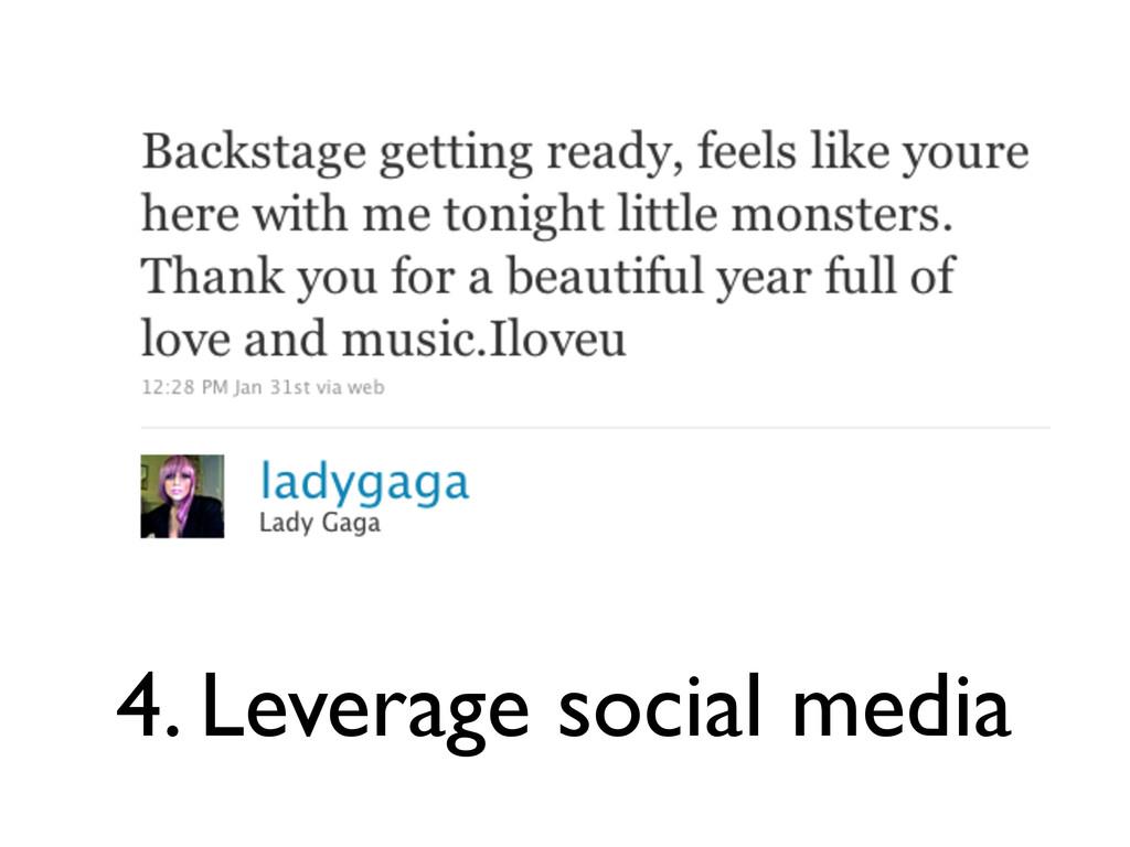 4. Leverage social media