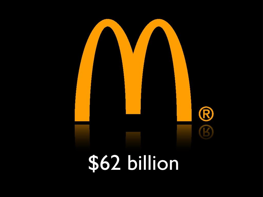 $62 billion