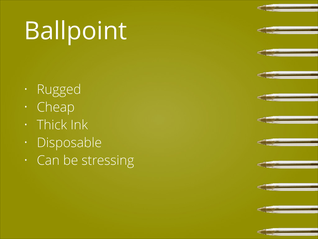Ballpoint • Rugged • Cheap • Thick Ink • Dispos...