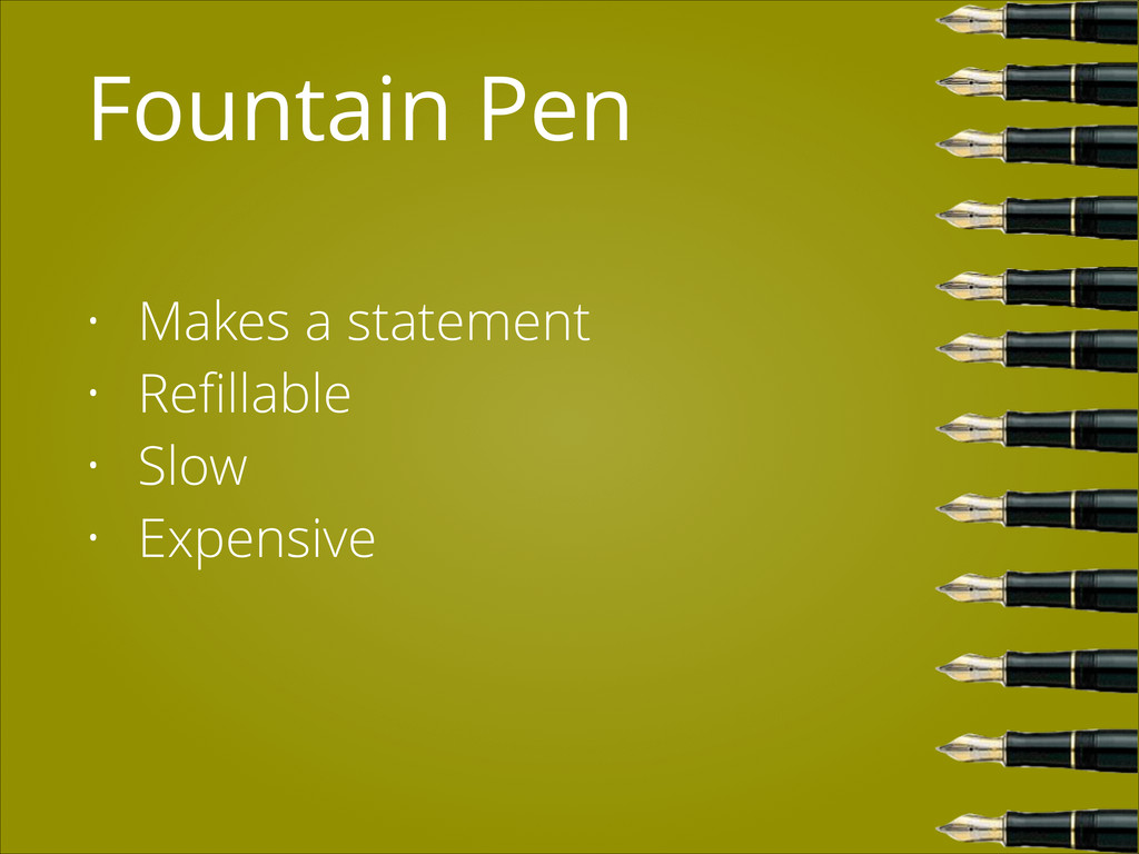 Fountain Pen • Makes a statement • Refillable • ...