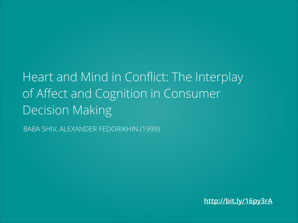 Heart and Mind in Conflict: The Interplay of Affe...